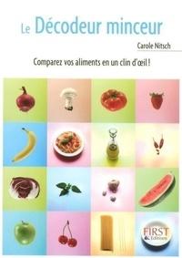 Carole Nitsche - Le Décodeur minceur.