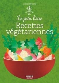 Carole Nitsche - Le petit livre de recettes végétariennes.