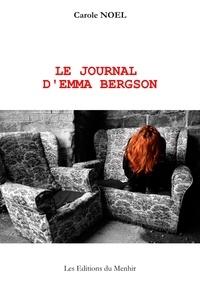 Carole Noël - Le Journal d'Emma Bergson.