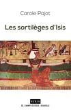 Carole Pajot - Les Sortilèges d'Isis.