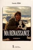 Carole Péru - Ma renaissance.
