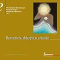 Carole Pinel et Jean Florence - Rencontres, thérapie et création.