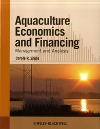 Aquaculture Economics and Financing- Management and Analysis - Carole R. Engle   Showmesound.org