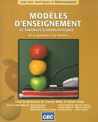Carole Raby et Sylvie Viola - Modèles d'enseignement et théories d'apprentissage - De la pratique à la théorie.