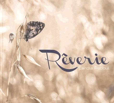 Carole Reboul - Rêverie.