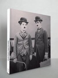 Carole Sandrin - Charlie Chaplin, images d'un mythe.