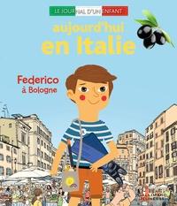 Carole Saturno - Aujourd'hui en Italie - Federico à Bologne.
