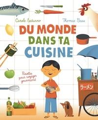 Du monde dans ta cuisine- Recettes pour voyager gourmand - Carole Saturno | Showmesound.org