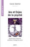 Carole Sédillot - Jeu et enjeu de la psyché - Pensée jungienne, alchimie et archétypes du tarot.