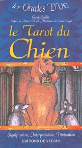 Carole Sédillot - Le Tarot du Chien.