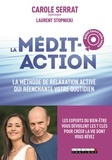 Carole Serrat et Laurent Stopnicki - La nouvelle médit-action. 1 CD audio