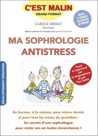 Carole Serrat - La sophrologie c'est malin.