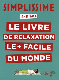 Telecharger Le Livre De Relaxation Le Plus Facile Du Monde 4 8