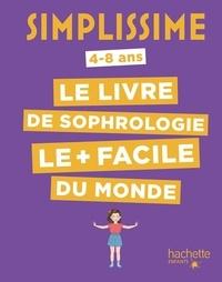 Le livre de sophrologie le + facile du monde - Carole Serrat |