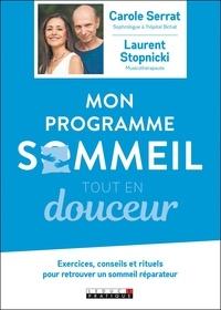Carole Serrat et Laurent Stopnicki - Mon programme sommeil tout en douceur. 1 CD audio