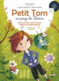 Carole Serrat et Laurent Stopnicki - Petit Tom au pays de Serena - Mon premier conte musical de sophrologie. 1 CD audio