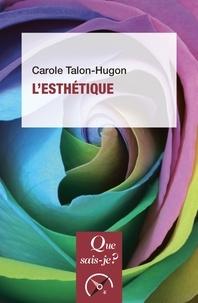 Carole Talon-Hugon - L'esthétique.