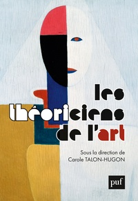 Carole Talon-Hugon - Les théoriciens de l'art.