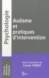 Carole Tardif - Autisme et pratiques d'intervention.