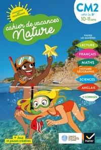 Carole Ton-That - Cahier de vacances Nature 2020 du CM2 à la 6e 10/11 ans.