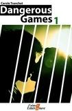 Carole Tranchet - Dangerous games 1.