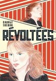 Carole Trébor - Révoltées.