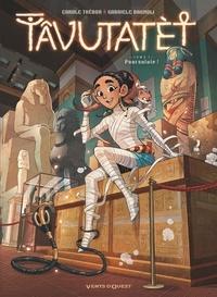 Carole Trébor et Gabriele Bagnoli - Tâvutatèt Tome 1 : Poursuivie !.