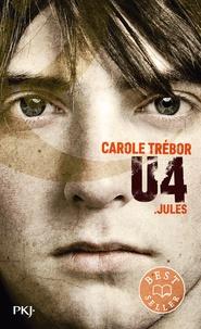 Carole Trébor - U4  : Jules.