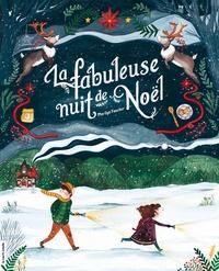 Carole Tremblay et Marilyn Faucher - La fabuleuse nuit de Noël.