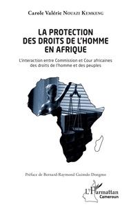 Ebooks à téléchargement gratuit pour iphone La protection des droits de l'homme en Afrique  - L'interaction entre Commission et cour africaines des droits de l'homme et des peuples