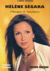 Carole Vernier - Hélène Ségara - Chansons et spectacles.