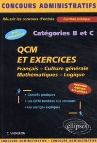QCM et exercices concours catégories B et C. Français, Culture générale, Mathématiques, Logique, Edition 2003.pdf