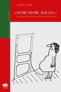 Notre ventre, leur loi! - Le Mouvement de Libération des Femmes de Genève.pdf