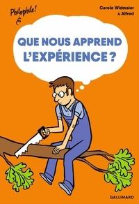 Carole Widmaier et  Alfred - Que nous apprend l'expérience?.