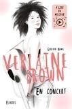 Carole Wilmet et Goulven Hamel - Verlaine Brown - En concert.