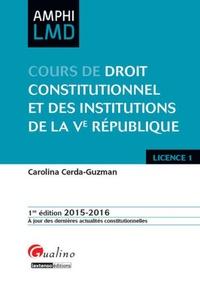 Carolina Cerda-Guzman - Cours de Droit constitutionnel et des institutions de la Ve République.