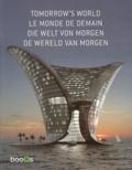 Carolina Cerimedo - Le monde de demain - Edition français-anglais-allemand-néerlandais.