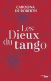 Carolina de ROBERTIS - Les Dieux du Tango - Extrait.
