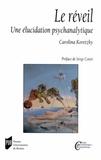 Carolina Koretzky - Leréveil - Uneélucidationpsychanalytique.