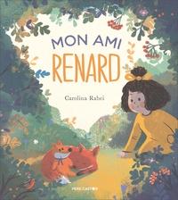 Carolina Rabei - Mon ami renard.