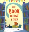Carolina Rabei - The Book without a Story.