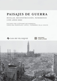 Galabria.be Paisajes de guerra - Huellas, reconstruccion, patrimonio (1939 - años 2000) Image