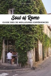 Carolina Vincentini - Soul of Rome - Guide des 30 meilleures expériences.