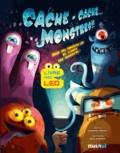 Carolina Zanotti et Sara Gianassi - Cache-cache... monstres !! - Suis les lumières LED et trouve les monstres !.