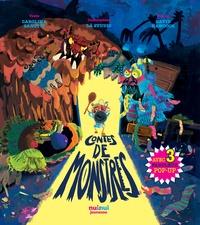 Carolina Zanotti et  Là Studio - Contes de monstres - Avec 3 fabuleux pop-up.