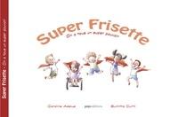 Caroline Adelus et Sumitta Curtil - Super Frisette - On a tous un super pouvoir.