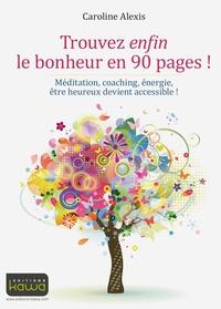 Galabria.be Trouvez enfin le bonheur en 90 pages! - Méditation, coaching, énergie, être heureux devient accessible! Image