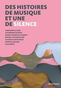 Caroline Allard et Catherine Fouron - Des histoires de musique et une de silence.