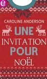 Caroline Anderson - Une invitation à Noël.