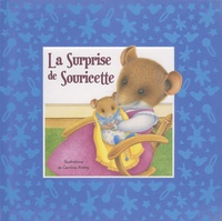 Caroline Anstey et Sabine Minssieux - La Surprise de Souricette.